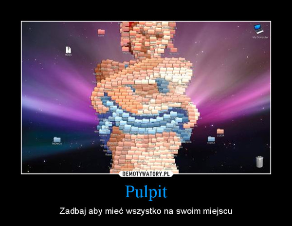 Pulpit – Zadbaj aby mieć wszystko na swoim miejscu