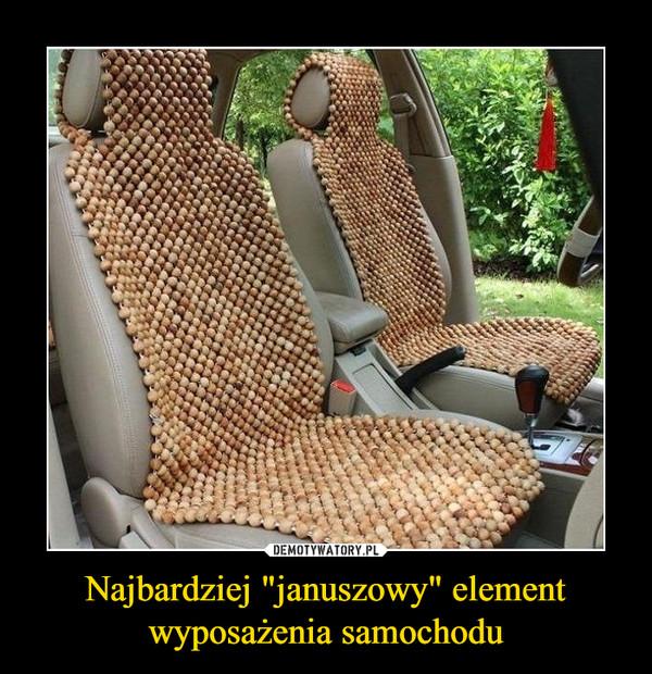 """Najbardziej """"januszowy"""" element wyposażenia samochodu –"""