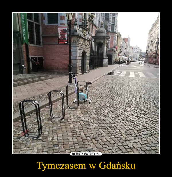 Tymczasem w Gdańsku –