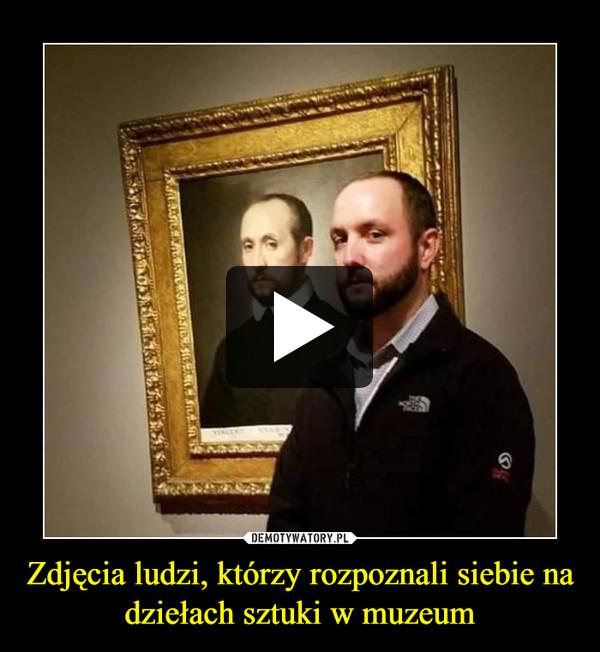Zdjęcia ludzi, którzy rozpoznali siebie na dziełach sztuki w muzeum –